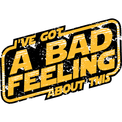 I've Got A Bad Feeling T-Shirt