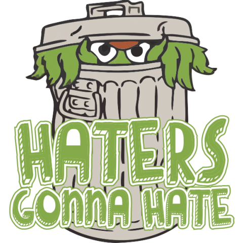 Haters Gonna Hate Baby One-Piece, Toddler T-Shirt